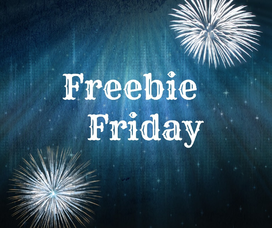 Freebie Friday 6-9 PM
